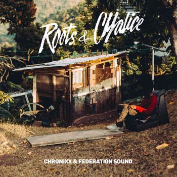 Chronixx & Federation Sound - Roots & Chalice Mixtape