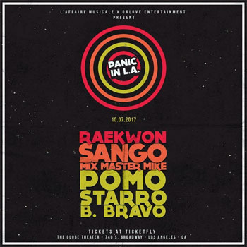 Panic In LA Returns with Raekwon & More