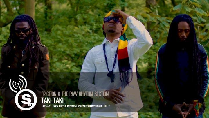 Friction & The Raw Rhythm Section - Taki Taki