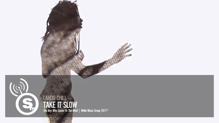 Lando Chill - Take It Slow