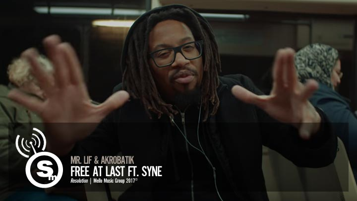 Mr. Lif & Akrobatik - Free At Last ft. Syne