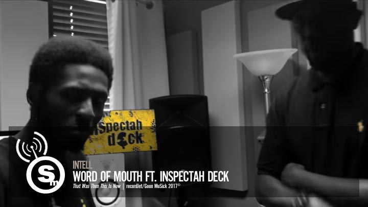 Intell - Word Of Mouth ft. Inspectah Deck