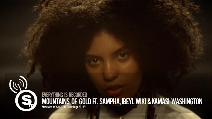Everything Is Recorded - Mountains Of Gold ft. Sampha, Ibeyi, Wiki & Kamasi Washington