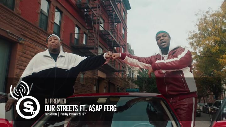 DJ Premier - Our Streets ft. A$AP Ferg