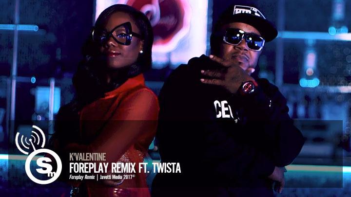 K'Valentine - Foreplay ft. Twista