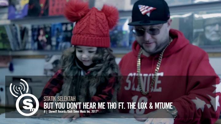Statik Selektah - But You Don't Hear Me Tho ft. The LOX & Mtume