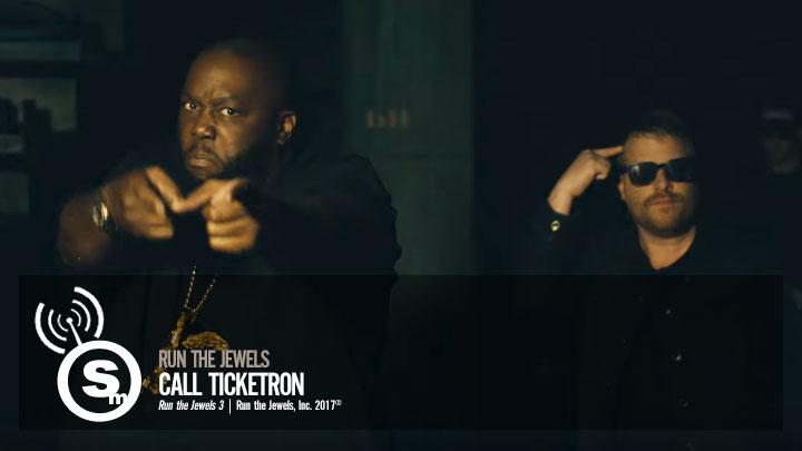 Run The Jewels - Call Ticketron