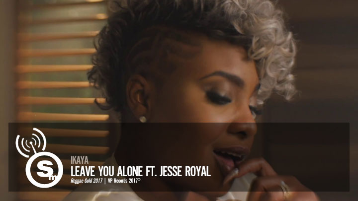 Ikaya - Leave You Alone ft. Jesse Royal