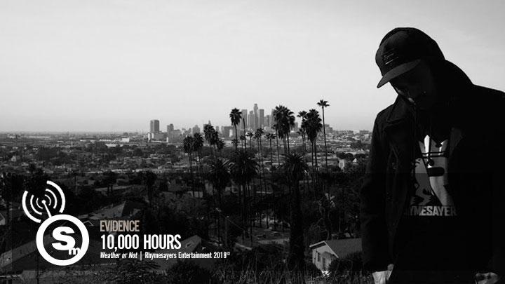 Evidence - 10,000 Hours