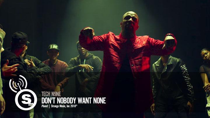 Tech N9ne - Don't Nobody Want None