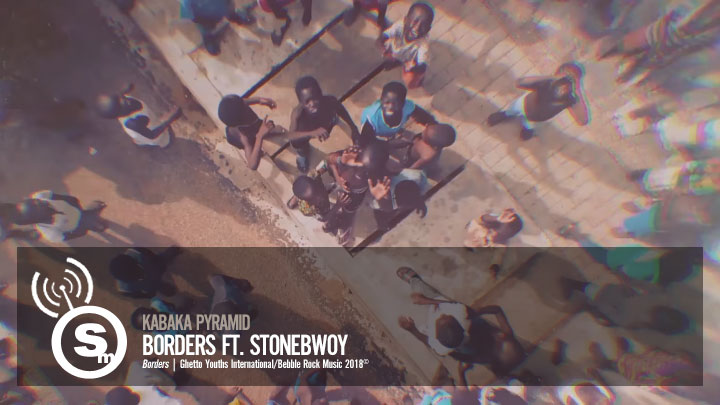 Kabaka Pyramid - Borders ft. Stonebwoy