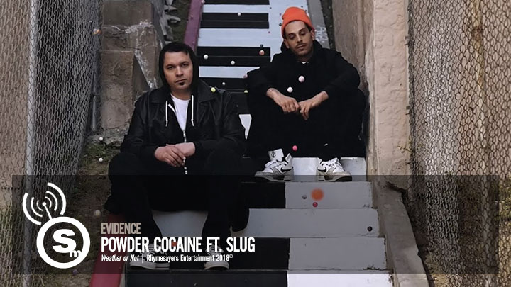 Evidence - Powder Cocaine ft. Slug