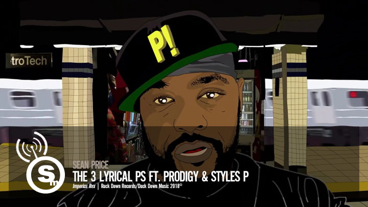Sean Price - The 3 Lyrical Ps ft. Prodigy & Styles P