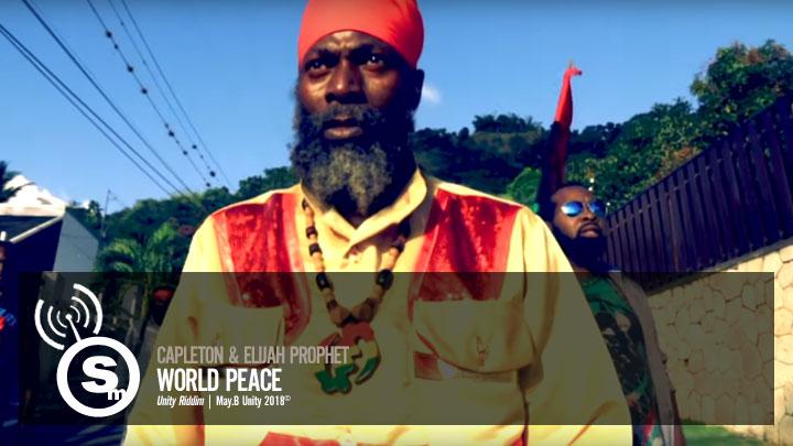 Capleton & Elijah Prophet - World Peace
