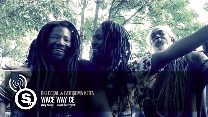 Big Desal & Fatogoma Keita - Wacé Way Cé