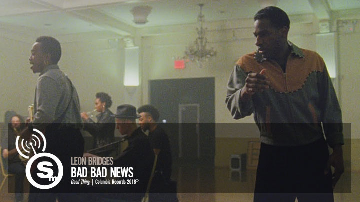 Leon Bridges - Bad Bad News