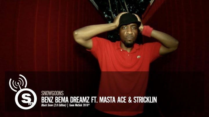 Snowgoons - Benz Bema Dreamz ft. Masta Ace & Stricklin