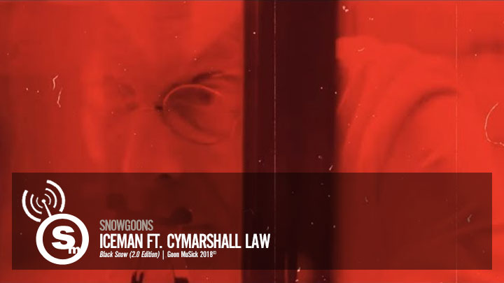 Snowgoons - Iceman ft. Cymarshall Law