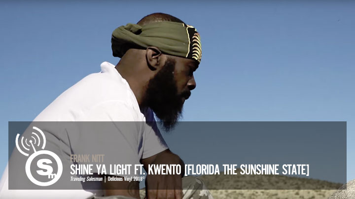 Frank Nitt - Shine Ya Light ft. Kwento (Florida The Sunshine State)