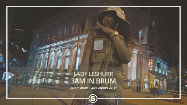 Lady Leshurr - 3am In Brum
