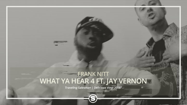 Frank Nitt - What Ya Hear 4 ft. Jay Vernon