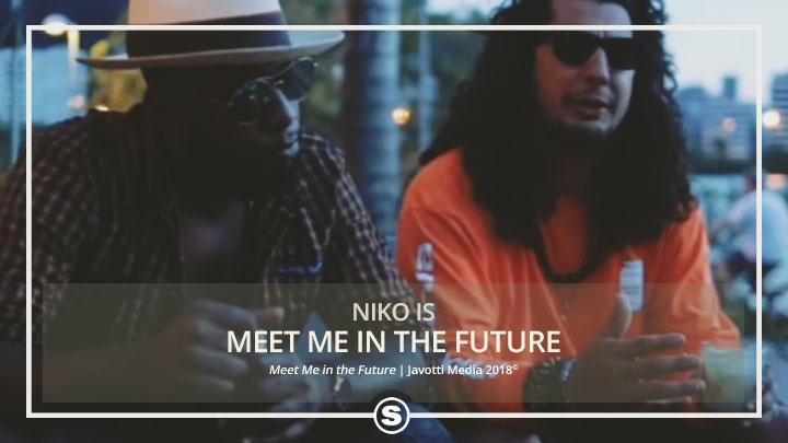 Niko Is - Meet Me in the Future