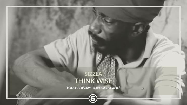 Sizzla - Think Wise