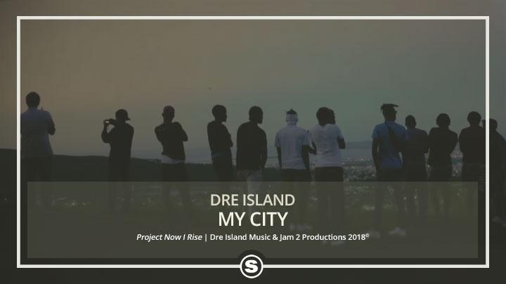 Dre Island - My City