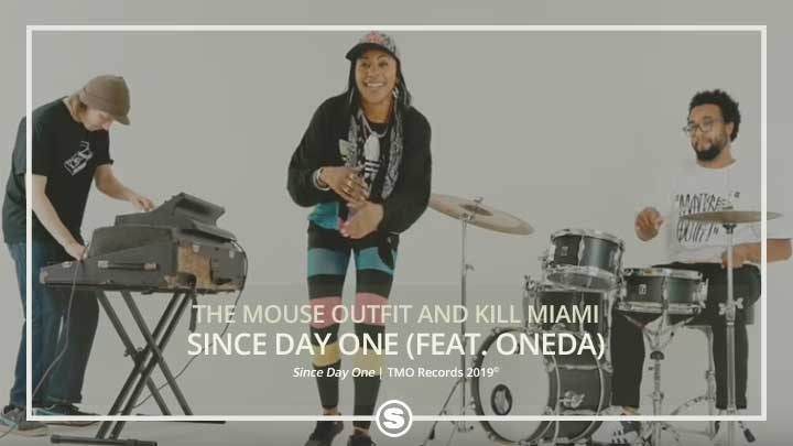 The Mouse Outfit & Kill Miami - Since Day One ft. OneDa