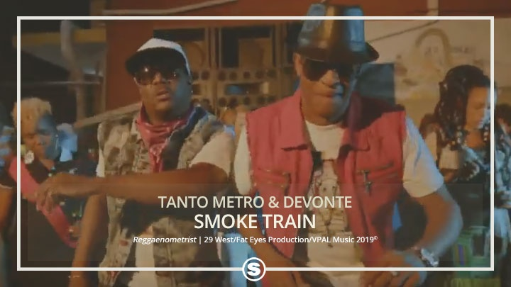 Tanto Metro & Devonte - Smoke Train