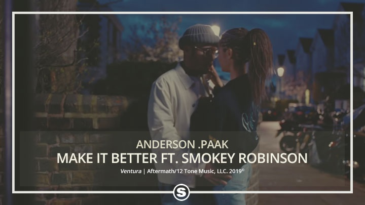 Anderson .Paak - Make It Better ft. Smokey Robinson