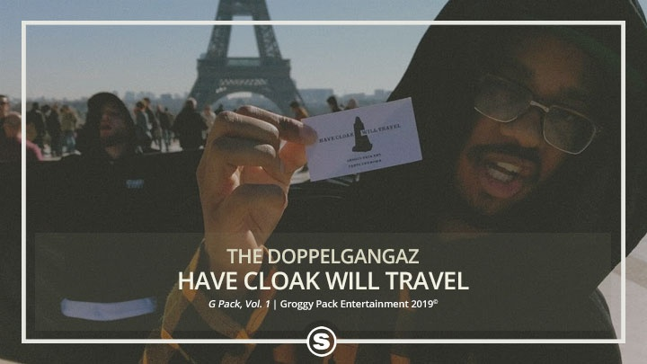 The Doppelgangaz - Have Cloak Will Travel