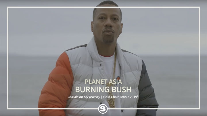 Planet Asia - Burning Bush