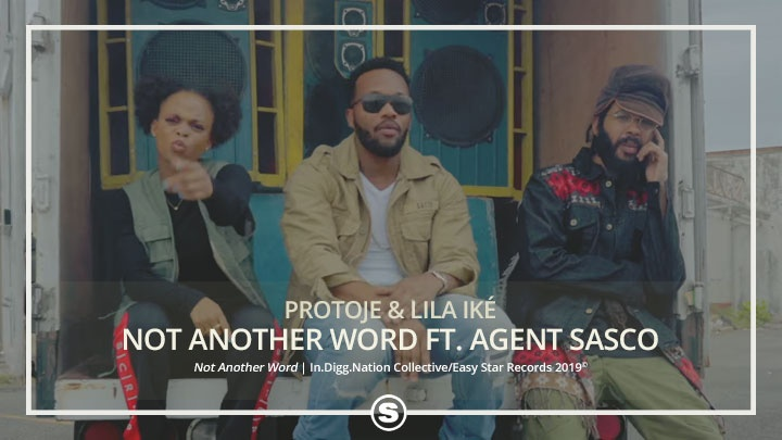 Protoje & Lila Iké - Not Another Word ft. Agent Sasco