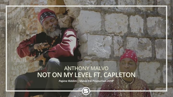 Anthony Malvo - Not On My Level ft. Capleton