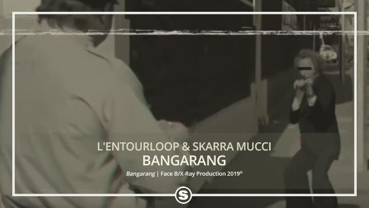 L'Entourloop & Skarra Mucci - Bangarang
