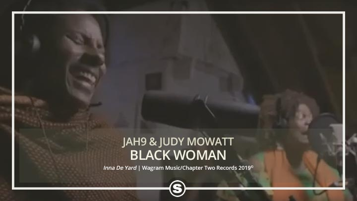 Jah9 & Judy Mowatt - Black Woman