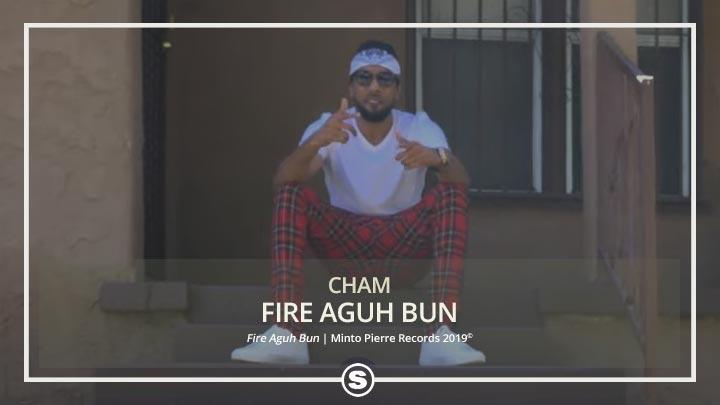 Cham - Fire Aguh Bun