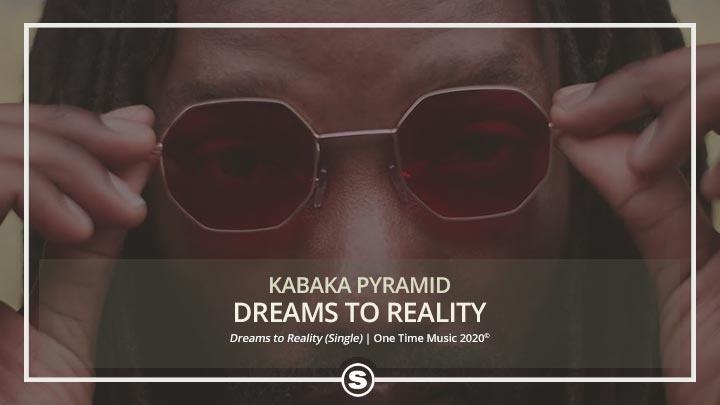 Kabaka Pyramid - Dreams to Reality