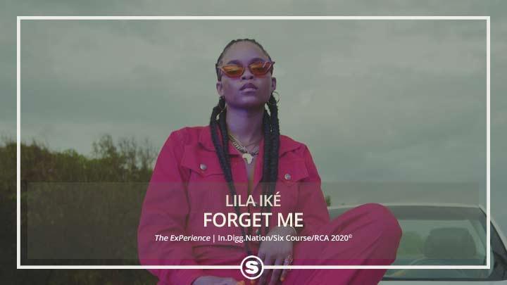 Lila Iké - Forget Me