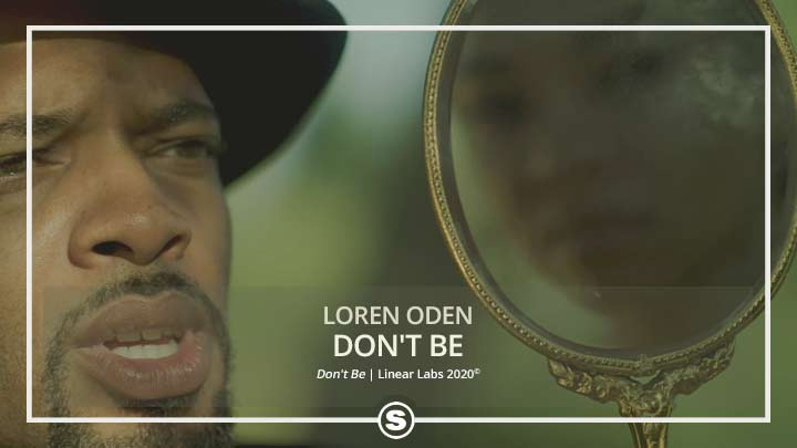 Loren Oden - Don't Be