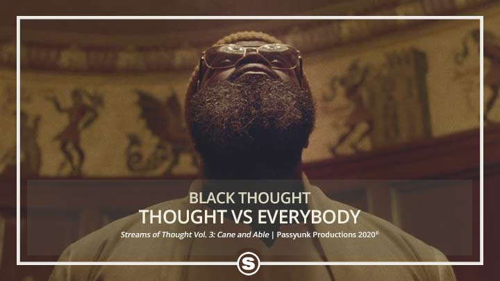 Black Thought - Thought vs Everybody