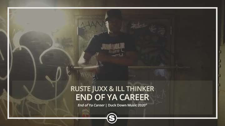 Ruste Juxx & Ill Thinker - End of Ya Career