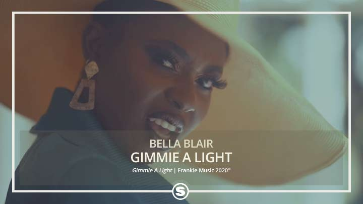 Bella Blair - Gimmie A Light