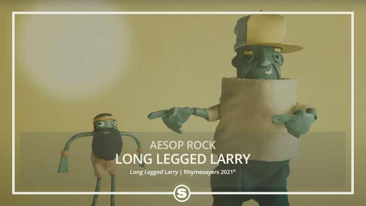 Aesop Rock - Long Legged Larry