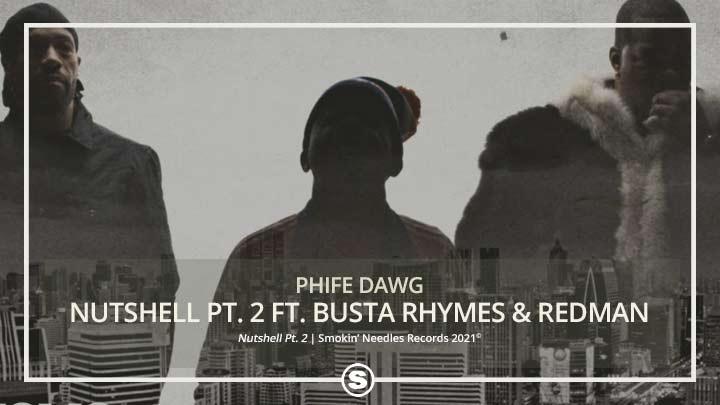 Phife Dawg - Nutshell Pt. 2 (feat. Busta Rhymes & Redman)