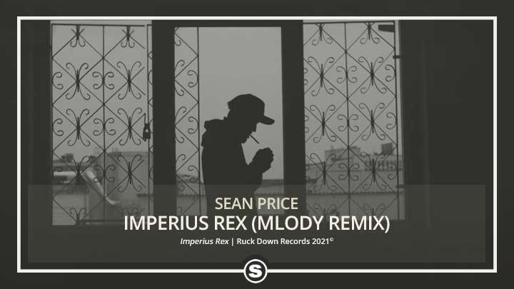 Sean Price - Imperius Rex (Mlody Remix)