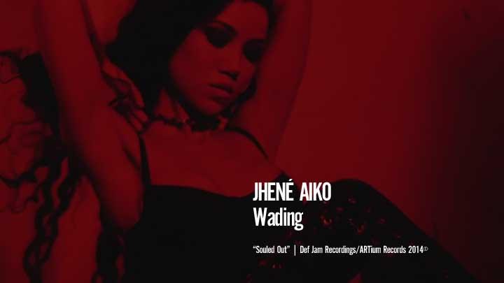 Jhené Aiko - Wading
