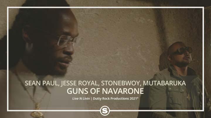 Sean Paul - Guns of Navarone ft. Jesse Royal, Mutabaruka & Stonebwoy