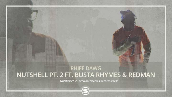 Phife Dawg - Nutshell Pt. 2 ft. Busta Rhymes & Redman